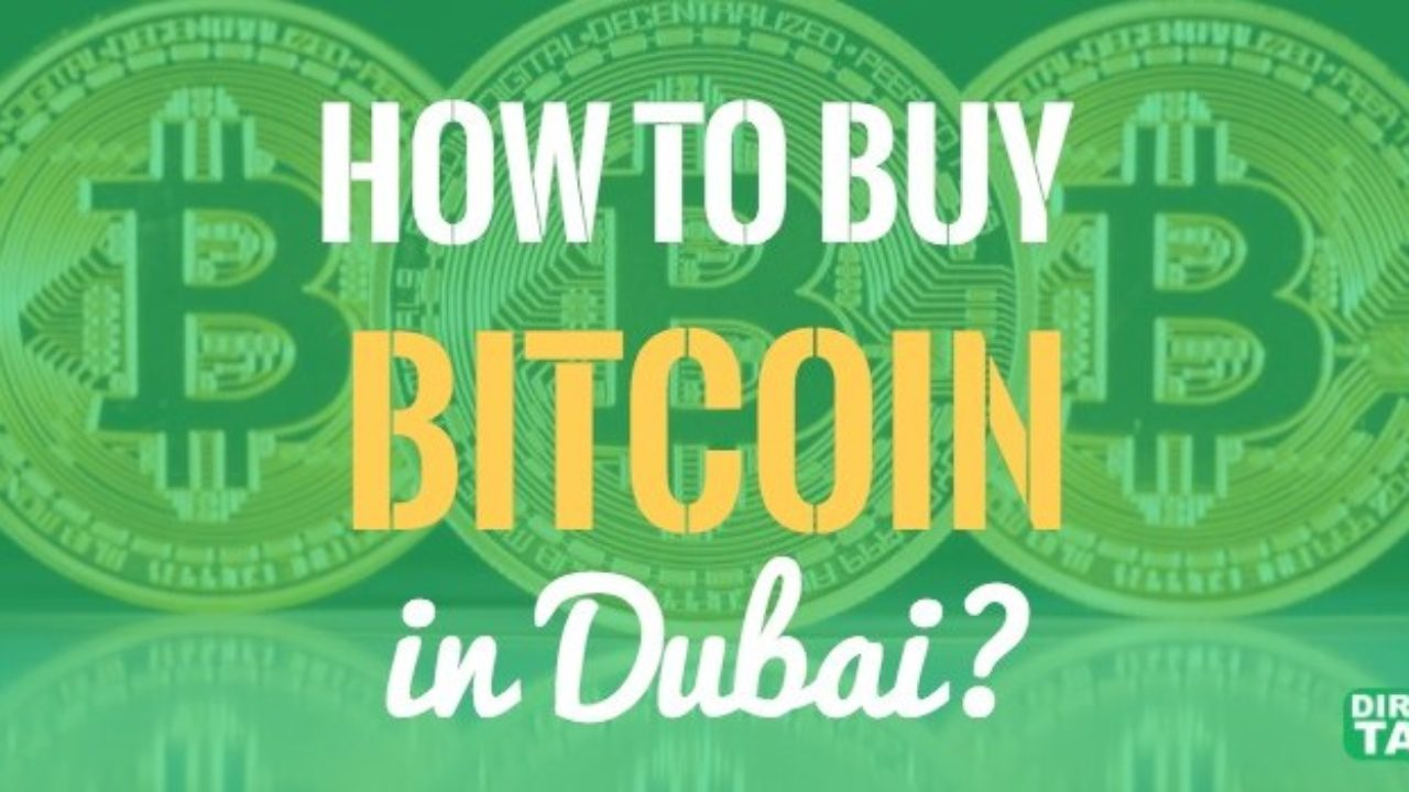How To Buy Bitcoin in UAE and Dubai