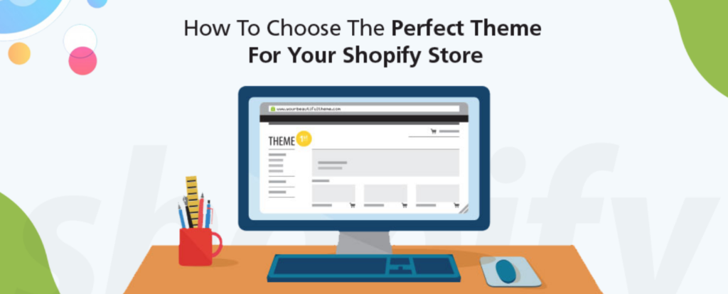 choosing-your-shopify-theme